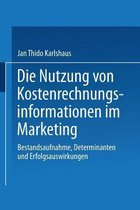Die Nutzung Von Kostenrechnungsinformationen Im Marketing