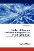 Studies of Quantum Transitions of Magnetic Flux in a RF Squid Qubit