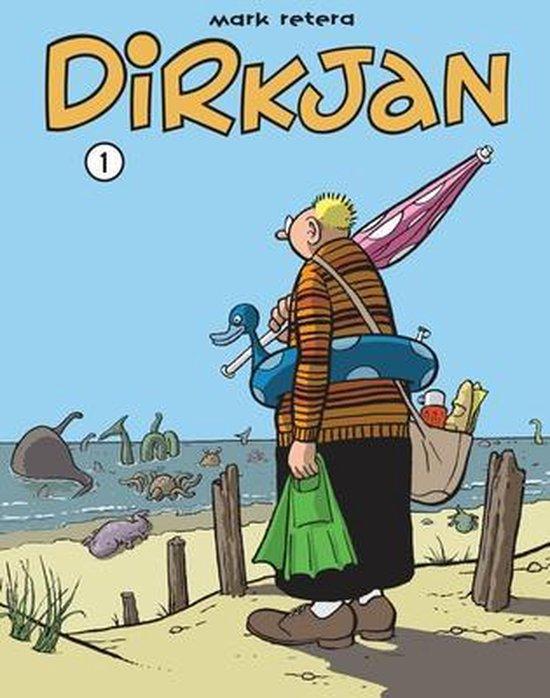 Dirkjan 01. dirkjan deel 01 - Mark Retera |