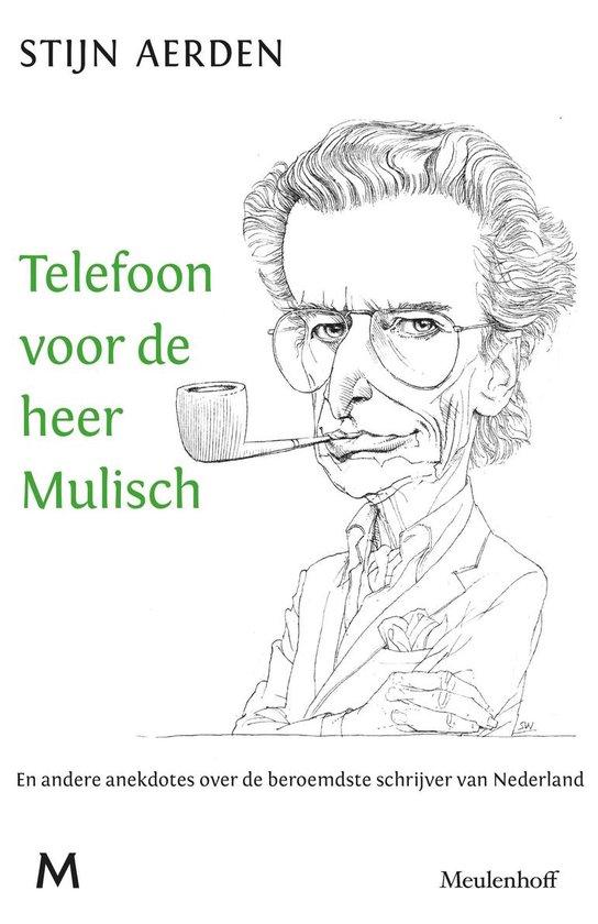 Telefoon voor de heer Mulisch - Stijn Aerden |