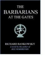 The Barbarians at the Gates