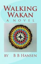 Walking Wakan