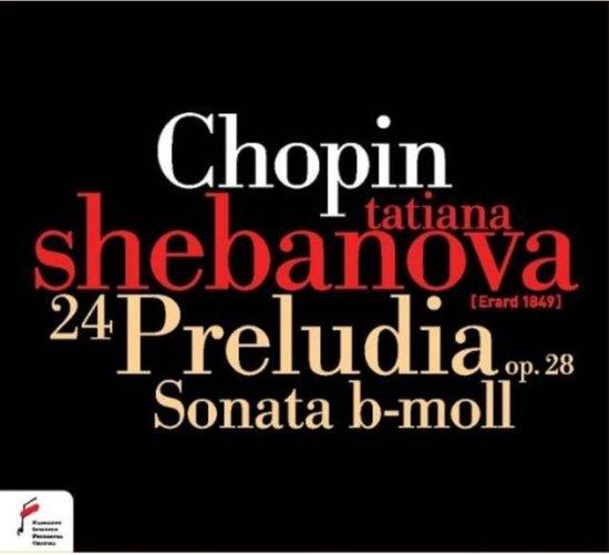 24 Preludia Op. 28/Sonata B-Moll