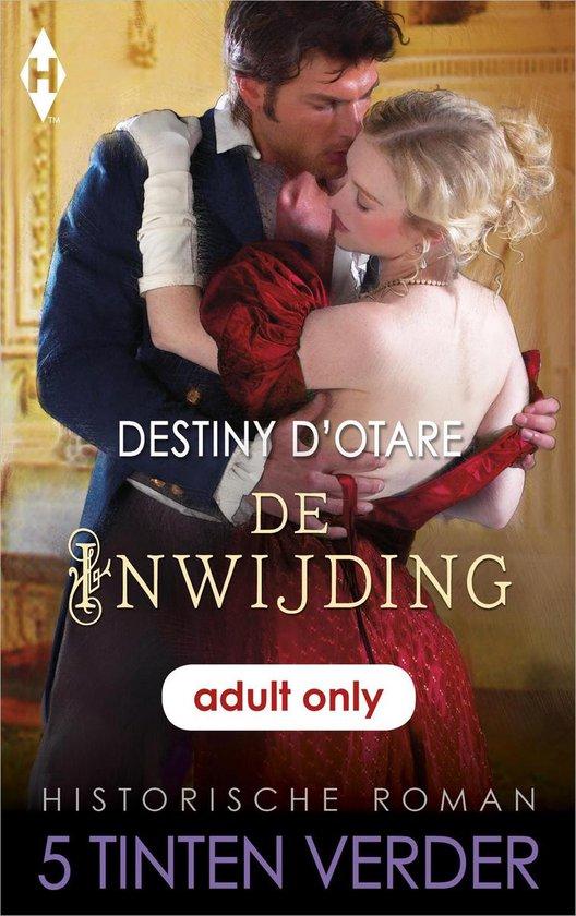 De inwijding - Destiny D'Otare |