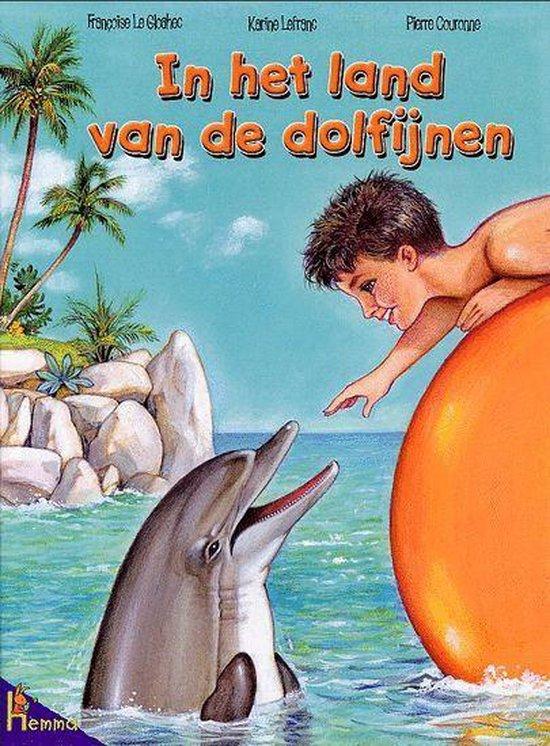 In Het Land Van De Dolfijnen - Françoise Le Gloahec  