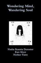 Wondering Mind, Wandering Soul