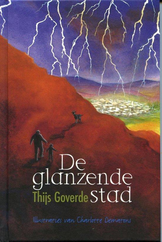 De glanzende stad - Thijs Goverde |