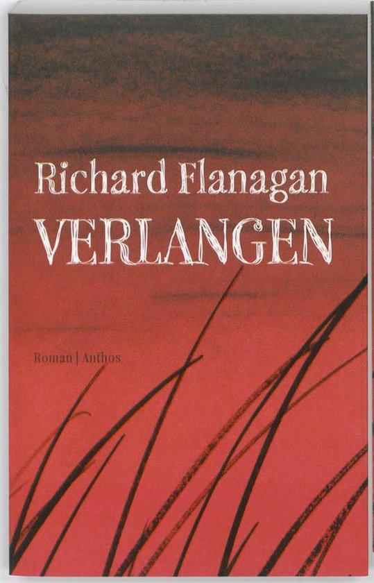 Boek cover Verlangen van Richard Flanagan (Paperback)