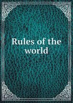 Rules of the World