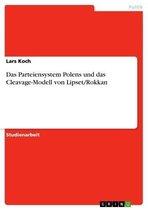 Das Parteiensystem Polens und das Cleavage-Modell von Lipset/Rokkan