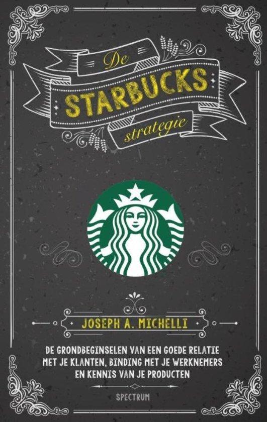 De Starbucks strategie - Joseph Michelli  
