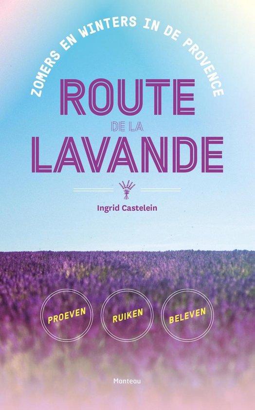 Route de la Lavande - Ingrid Castelein |