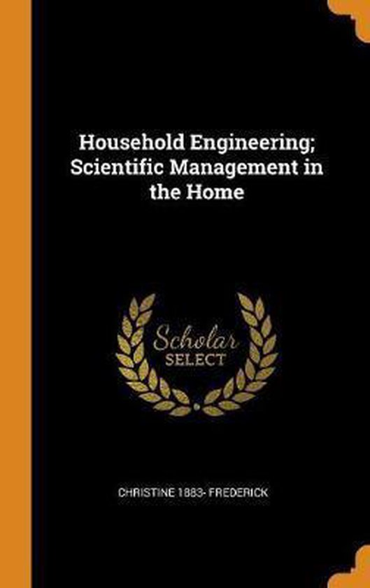Household Engineering; Scientific Management in the Home