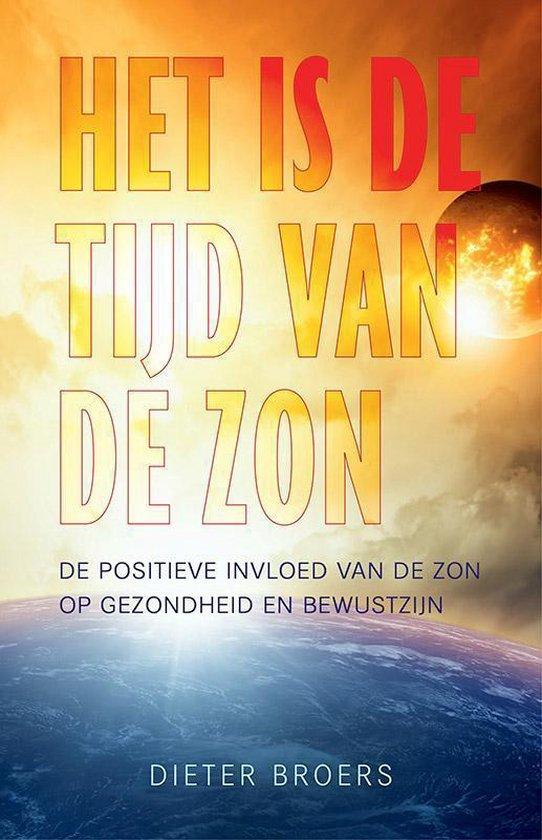 Het is de tijd van de zon - Dieter Broers | Fthsonline.com