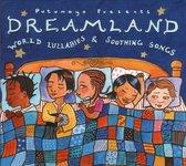 Dreamland - World Lullabies & Sooti