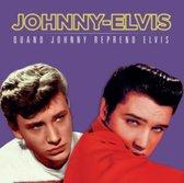 Quand Johnny Reprend Elvis
