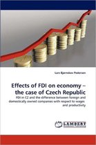 Effects of FDI on Economy - The Case of Czech Republic