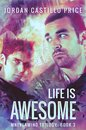 Life is Awesome (Mnevermind Trilogy Book 3)