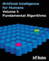 Artificial Intelligence for Humans, Volume 1