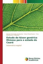 Estudo Do Taxon Generico Mimosa Para O Estado Do Ceara