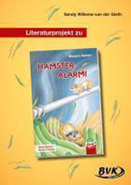 Boek cover Literaturprojekt zu HAMSTER-ALARM van Sandy Willems-Van der Gieth (Paperback)
