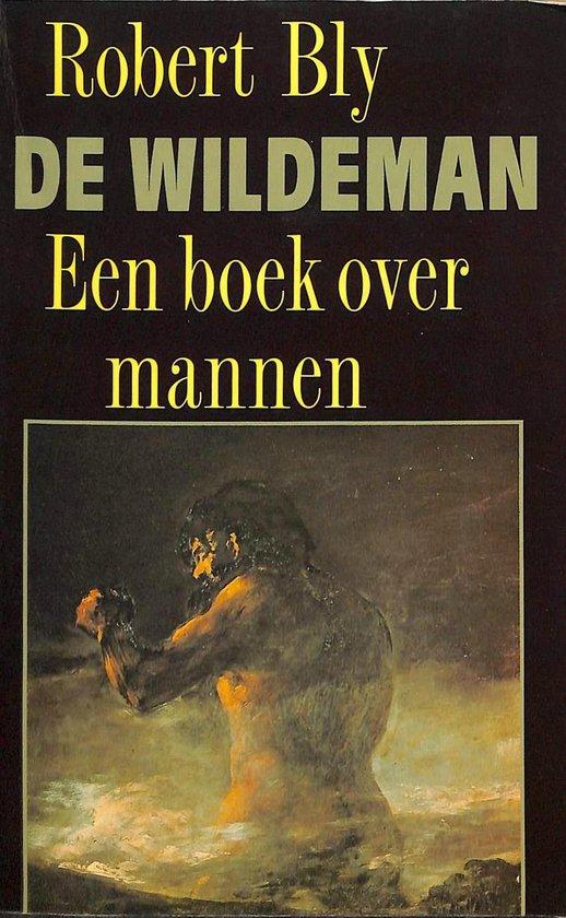 De wildeman. Een boek over mannen. - Robert B. Cialdini |