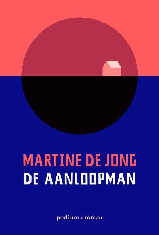 De aanloopman - Martine de Jong   Fthsonline.com