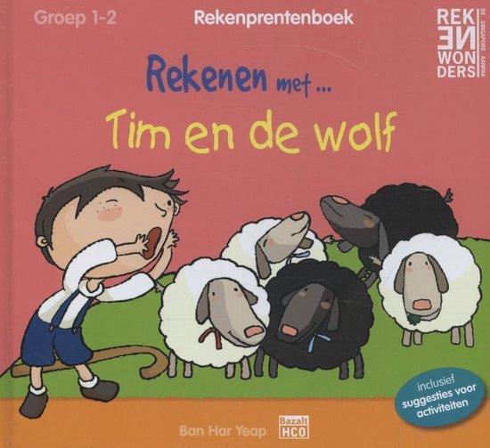 Rekenprentenboeken - Rekenen met Tim en de wolf groep 1-2 - Bar Har Yeap  