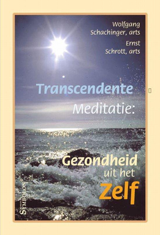 Transcendente meditatie - W. Schachinger  