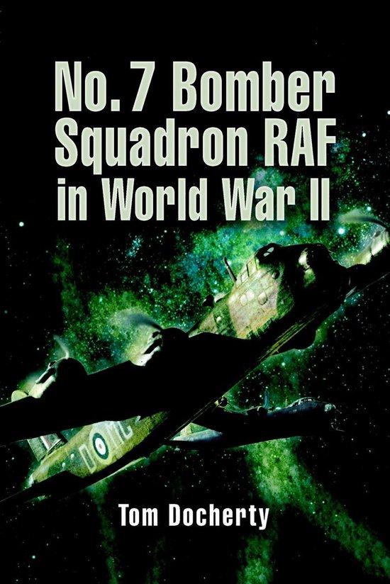 Boek cover No. 7 Bomber Squadron RAF in World War II van Tom Docherty (Onbekend)