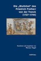 Die Blutbibel Des Friedrich Freiherr Von Der Trenck (1727-1794)
