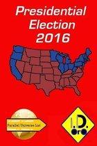2016 Presidential Election (Edition Francaise)
