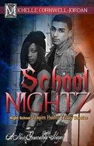 School Nightz
