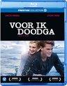 Voor Ik Doodga (Blu-ray)