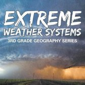 Extreme Weather Systems