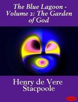 The Blue Lagoon - Volume 2: The Garden of God