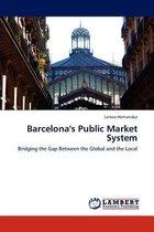 Barcelona's Public Market System