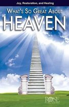 What's So Great about Heaven?