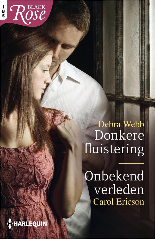 Black Rose 72 - Donkere fluistering ; Onbekend verleden (2-in-1) - Debra Webb |