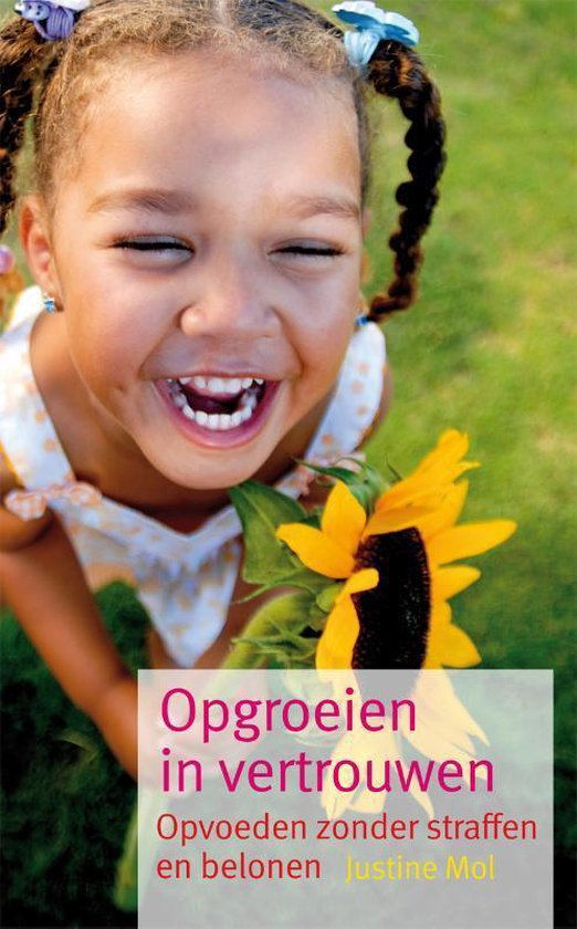 Boek cover Opgroeien in vertrouwen van Justine Mol (Paperback)