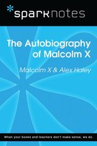 Autobiography of Malcolm X (SparkNotes Literature Guide)