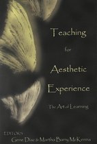 Teaching for the Aesthetic Experience