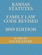 Omslag Kansas Statutes Family Law Code Revised 2019 Edition
