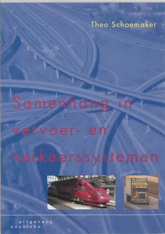 Samenhang in vervoer- en verkeerssystemen - T. Schoemaker  