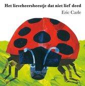 Boek cover Het lieveheersbeestje dat niet lief deed van Eric Carle