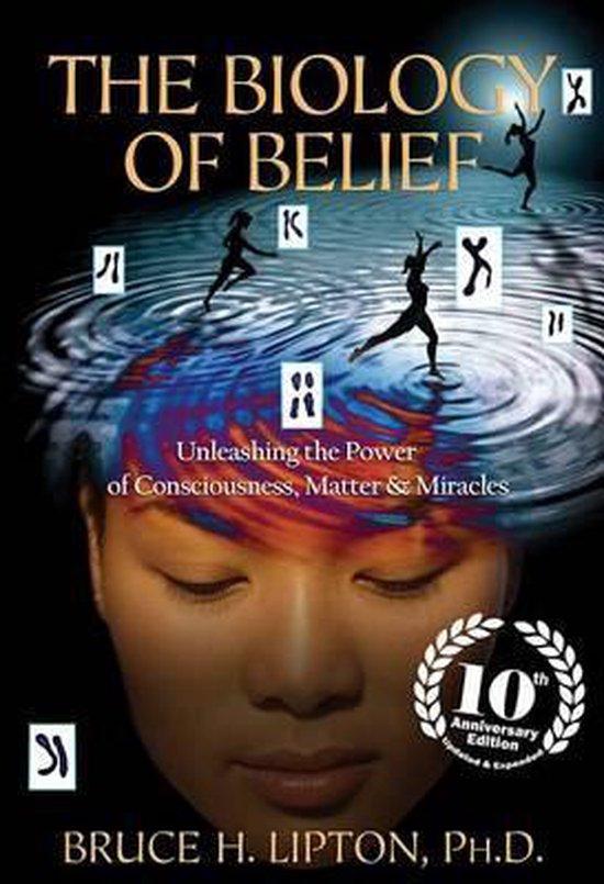 Boek cover The Biology of Belief van Bruce H Lipton (Paperback)