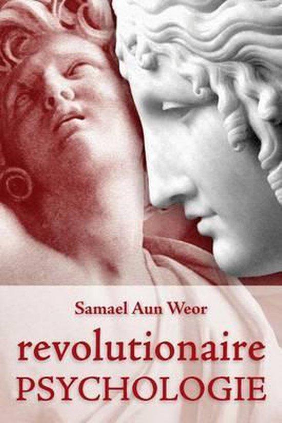 Revolutionaire psychologie - Samael Aun Weor |