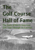 The Golf Course Hall of Fame