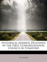 Historical Address Delivered in the First Congregational Church in Stamford