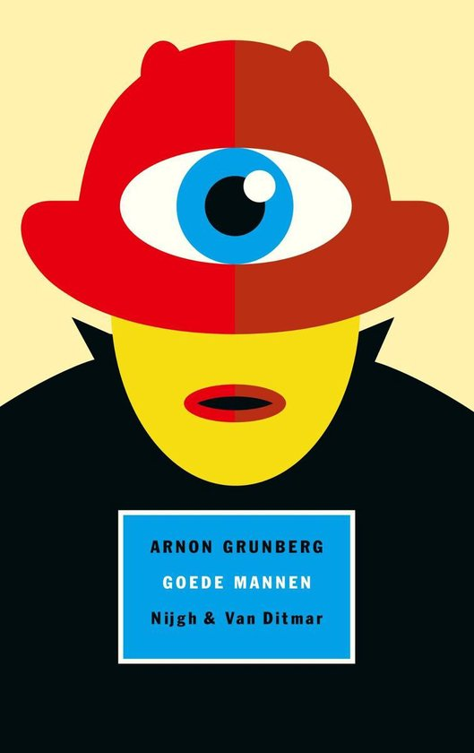Goede mannen - Arnon Grunberg |